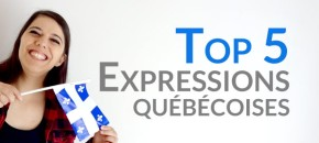 Top 5 - palmares des expressions québécoises