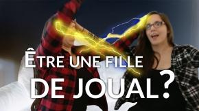 Être une fille de joual - expression québécoise