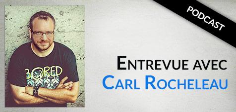 Carl Rocheleau, entrevue auteur