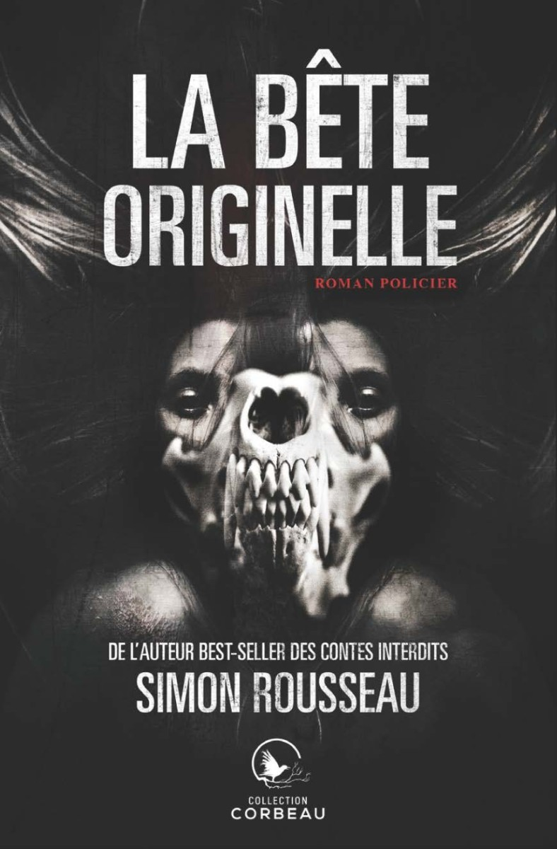 La bête originelle de Simon Rousseau