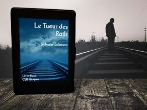 Le Tueur des rails de Sylvain Jonhson