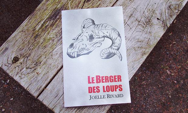Le berger des loups par Joelle Rivard
