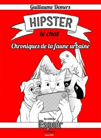 Hipster le chat de Guillaume Demers