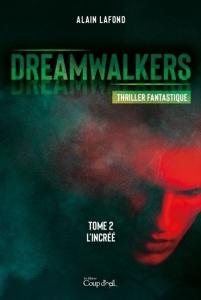 Dreamwalkers par Alain Lafond