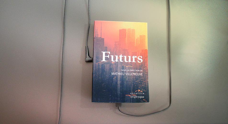 Futurs - Recueil de nouvelles dirigé par Mathieu Villeneuve
